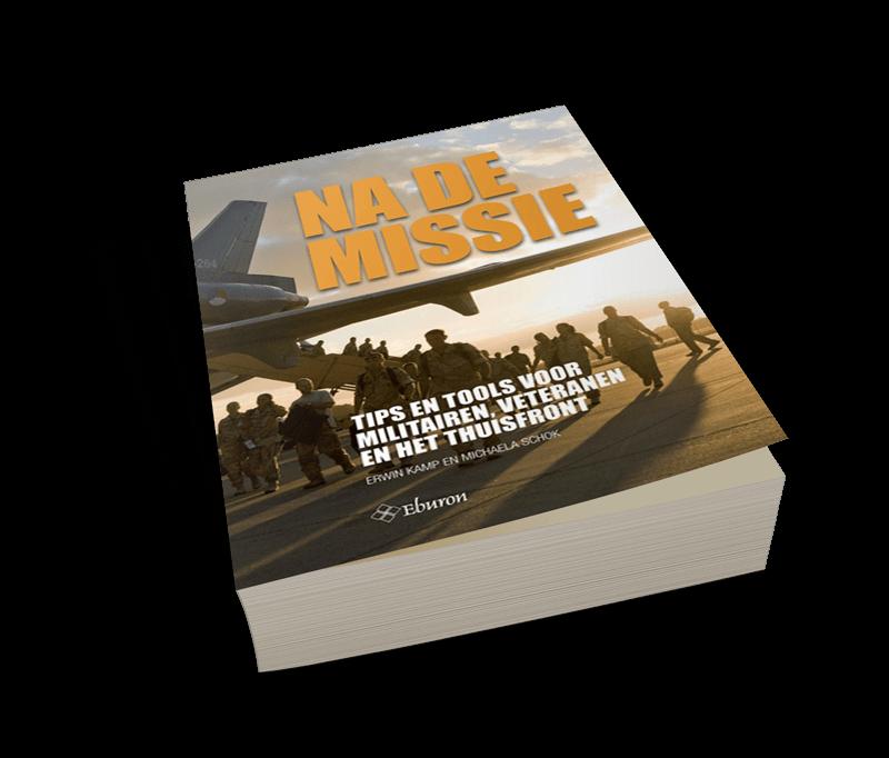 Titel: Na de missie Subtitel: Tips en tools voor militairen, veteranen en het thuisfront