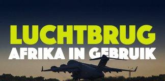 Nieuwe militaire luchtbrug Afrika in gebruik