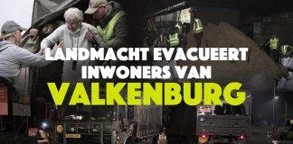 Landmacht evacueert inwoners van Valkenburg