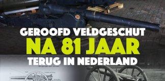 Geroofd veldgeschut na 81 jaar terug in Nederland